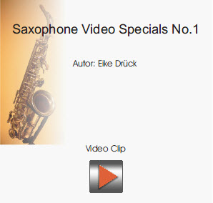 Saxophone Video-Specials No.1