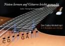 Noten lernen auf Gitarre leicht gemacht